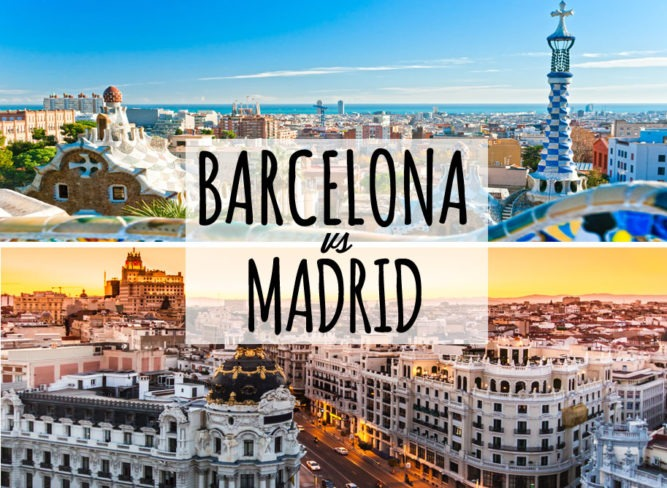 Should You Go To Barcelona Or Madrid Travelgeekery