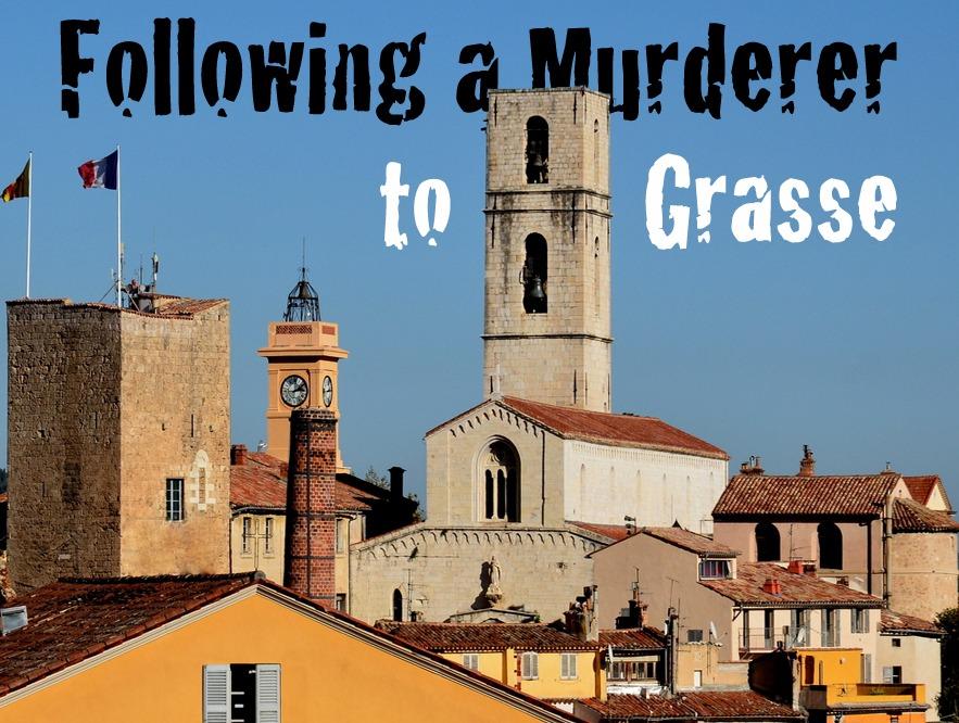 Grasse perfume murderer