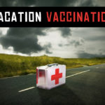 vaccination vacation