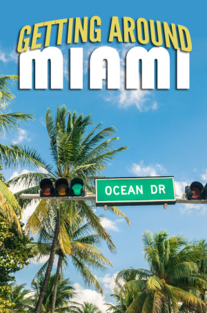 Getting around Miami is very easy and quite cheap too - see the many transportation options. And no worries - we haven't forgotten the beaches!