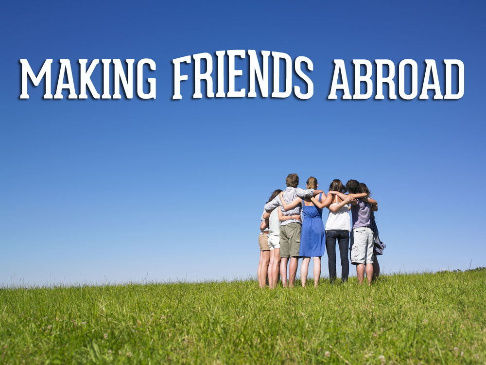 friends abroad