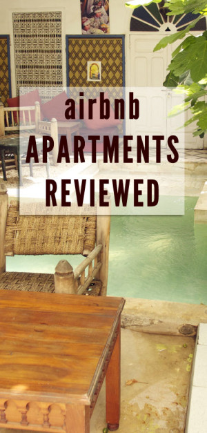 Airbnb apartments reviewed: Apartments on 4 continents I stayed at and can recommend
