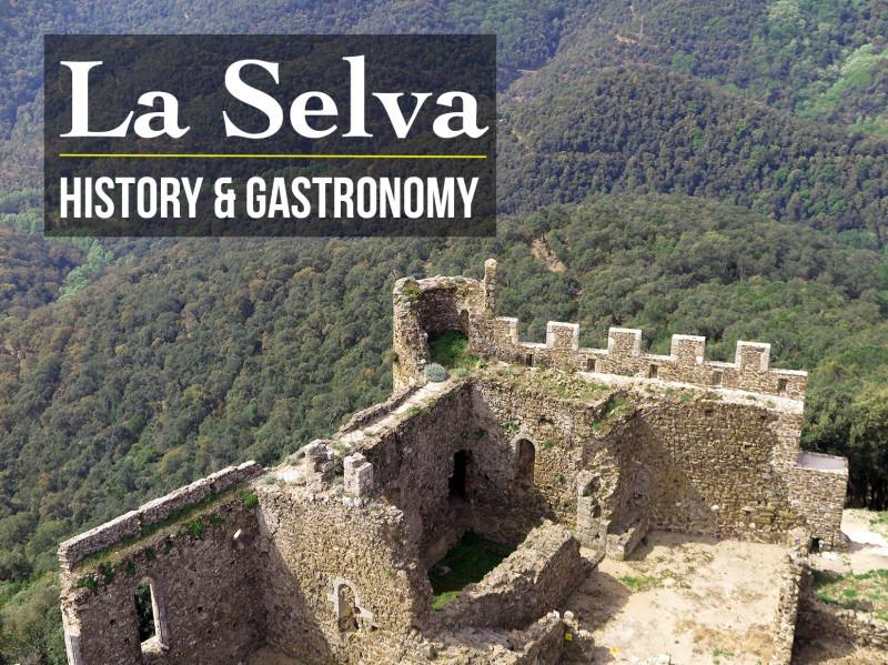 La Selva history and gastronomy