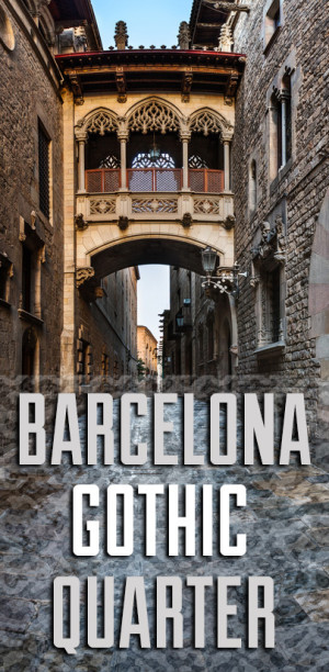 Barcelona and its not-so-genuine Gothic Quarter - El Barri Gotic