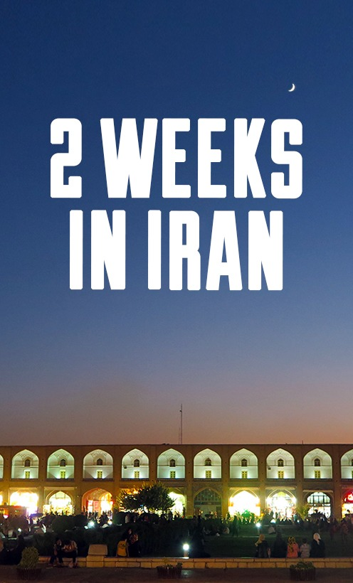Planning two week trip to Iran - an itinerary