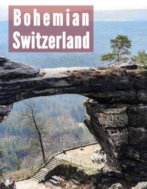 Beautiful views in Bohemian Switzerland, Czech Reublic - featuring Pravčická Gate and more.