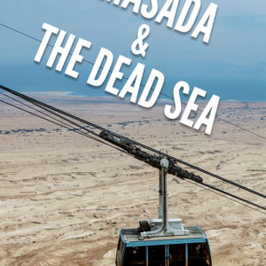 Visiting Masada and the Dead Sea in Israel (from Tel Aviv or Jerusalem)