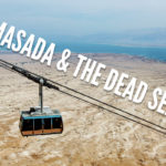 Visiting Masada and the Dead Sea - TravelGeekery