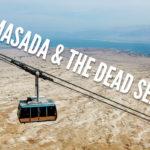 Visiting Masada and the Dead Sea - TravelGeekery