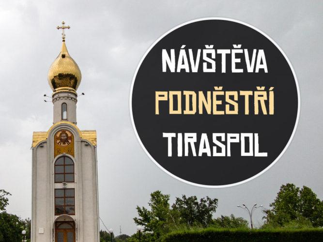 Co vidět a co dělat v Tiraspolu, v Podněsterské republice