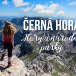 Horské túry v národních parcích Černé Hory