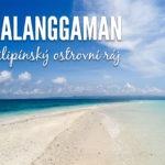 Ráj na Filipínách: Ostrov Kalanggaman