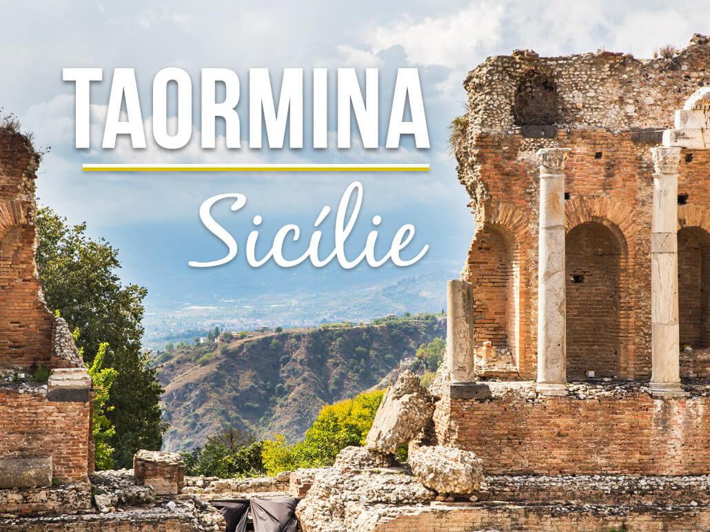 Kam na Sicílii: Taormina Sicílie