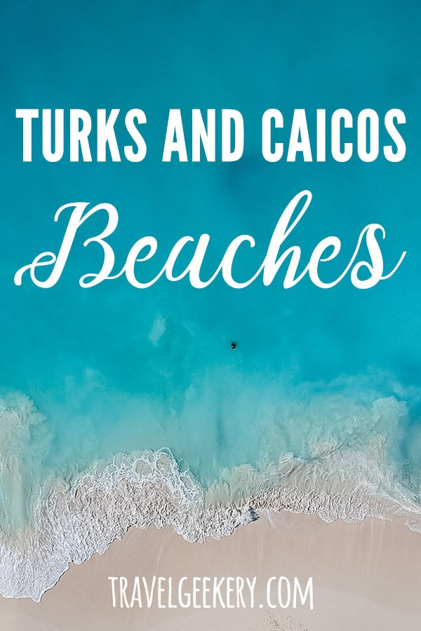 Discover what the best beaches in Turks and Caicos are. Featuring Grand Bay and other 7 amazing Turks and Caicos beaches. For the best Caribbean holiday getaway #beach #beaches #caribbean #turksandcaicos #vacation #holiday