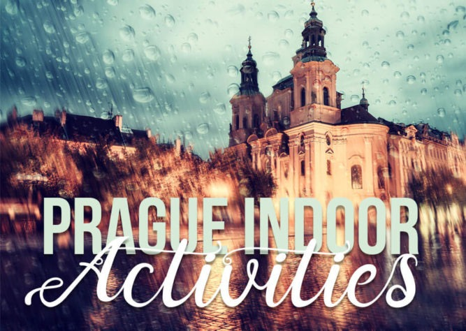 Prague Rain - Ultimate List of the Best Indoor Things to Do in Prague