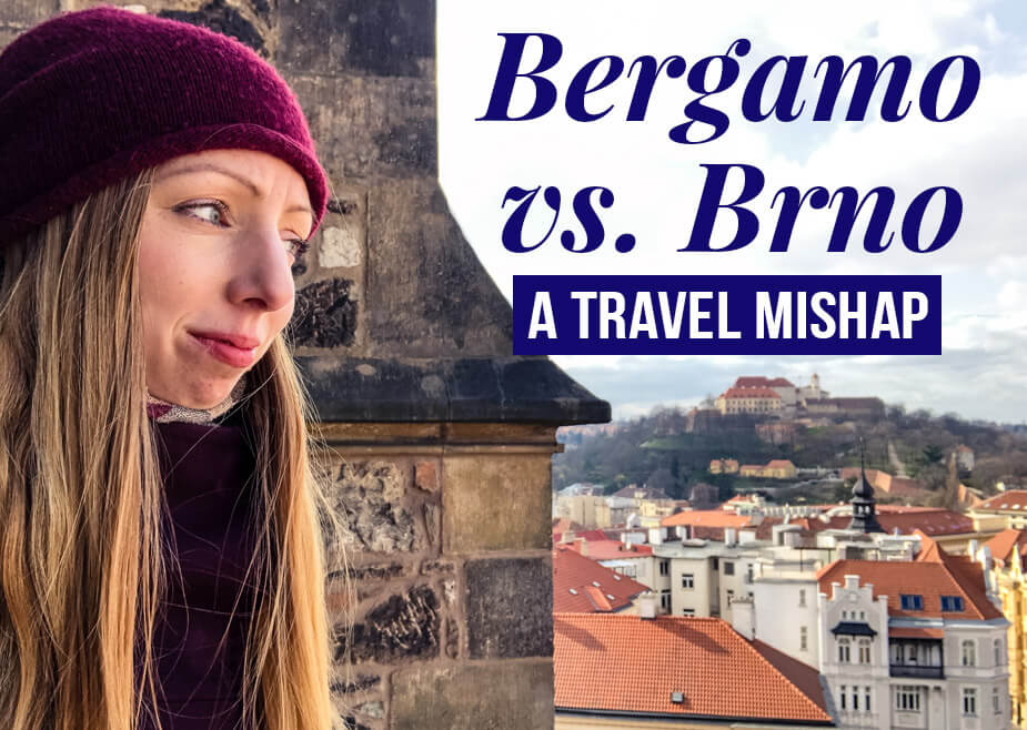 Veronika of TravelGeekery with text overlay: Bergamo vs. Brno - A Travel Mishap