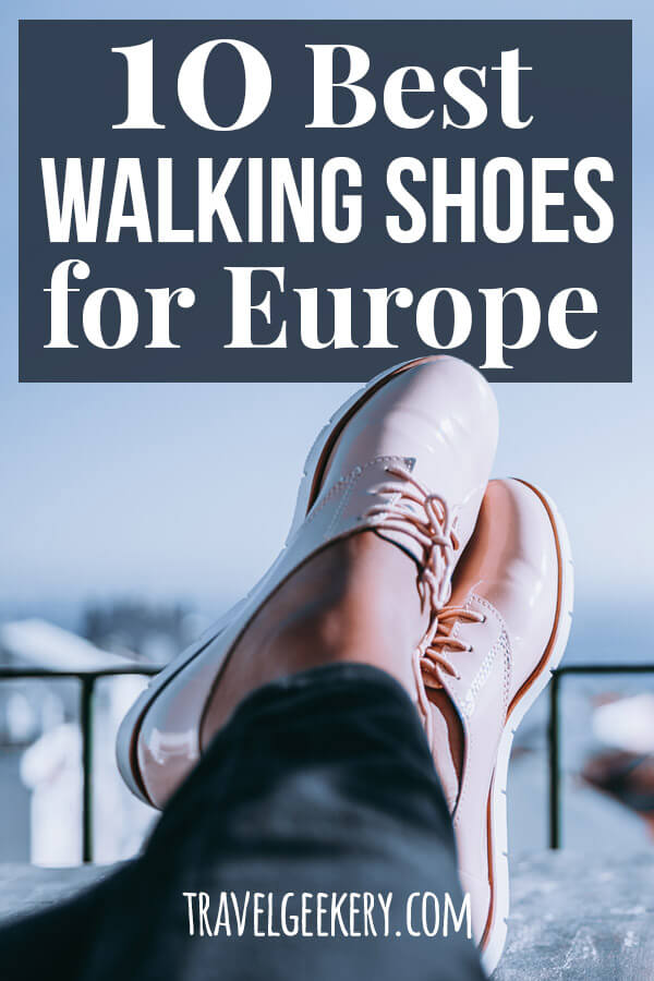 Feet in the air with text overlay: 10 Best Walking Shoes for Europe