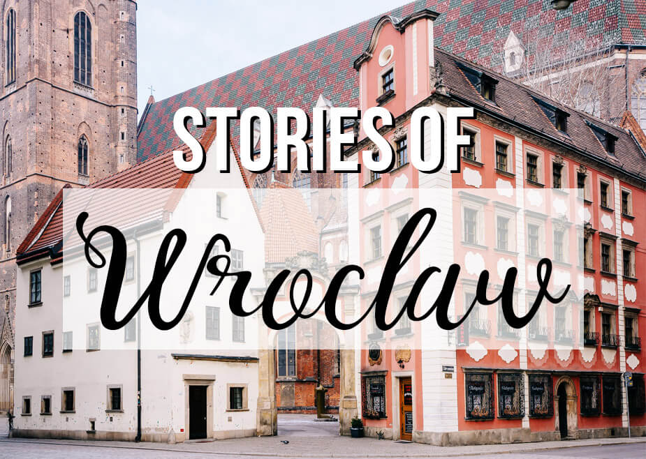 Photo of Wroclaw Poland with text overlay: Stories of Wroclaw