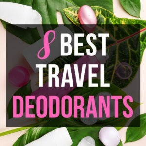 Deodorant scattered on leaves with text overlay: Best Travel Deodorants