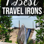 Iron in a tropical setting with a text overlay - 7 Best Travel Irons