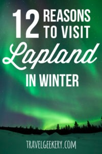 """Northern Lights with text overlay """"12 Reasons to Visit Lapland in Winter"""""""