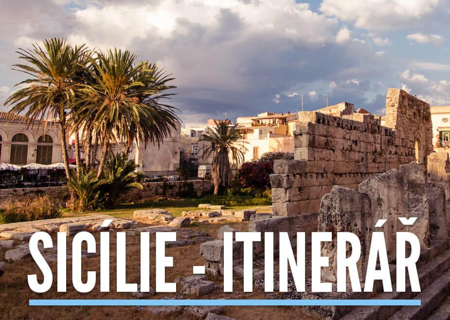 Fotka antických ruin v Sicílii s textem: Sicílie - itinerář