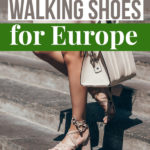 "A woman walking down stairs with text overlay saying ""10 Best Walking Shoes for Europe"""