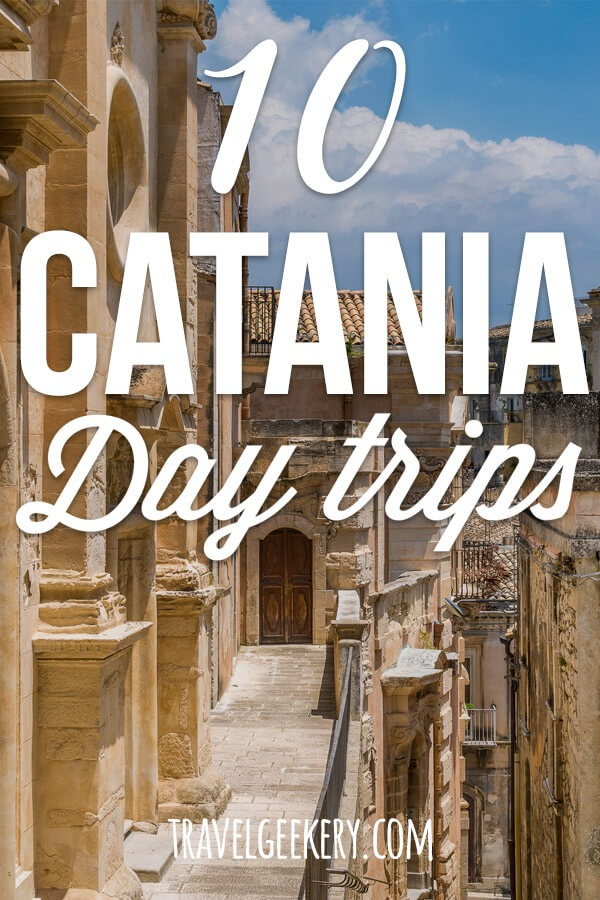 "A Sicilian town with text overlay ""10 Catania Day Trips"""