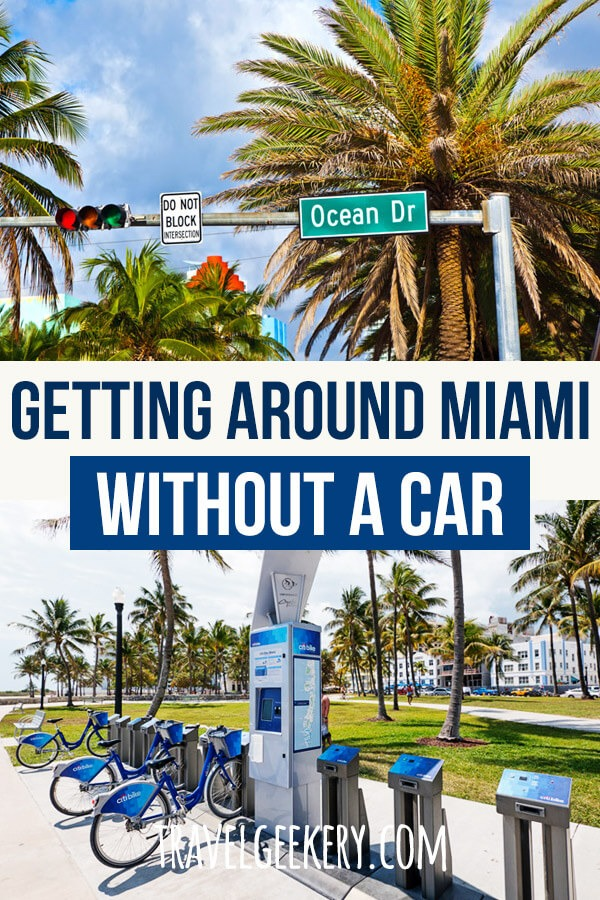 Pictures from Miami with text overlay: Getting around Miami without a car