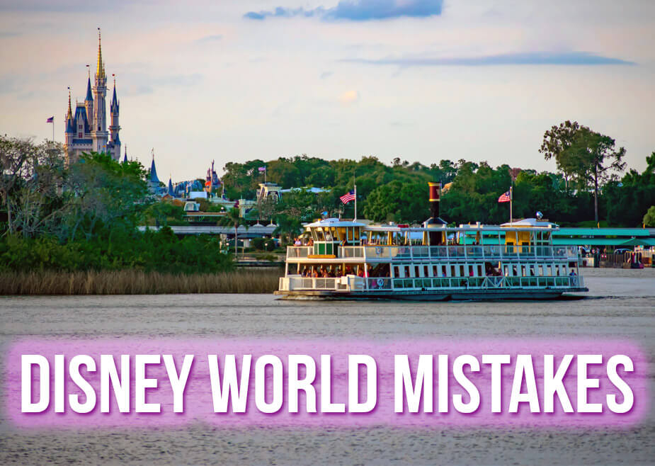Magic Kingdom view with text overlay: Disney World Mistakes