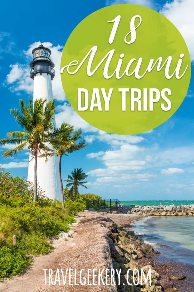 A lighthouse in Florida with text overlay: 18 Miami Day Trips