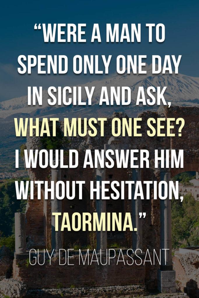 Guy de Maupassant's Quote About Sicily