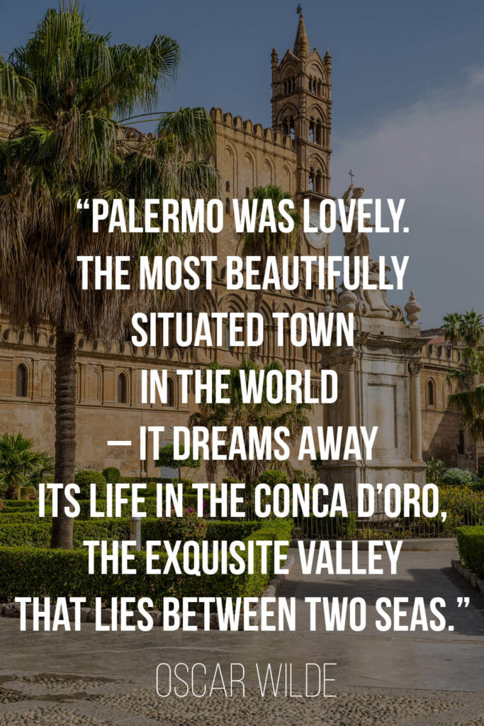 Quote by Oscar Wilde about Sicily and Palermo