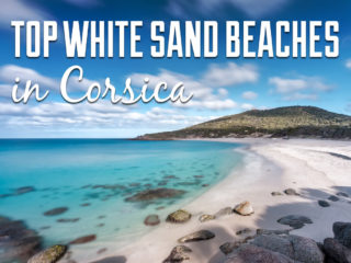 View of a beach with text overlay: Top White Sand Beaches in Corsica