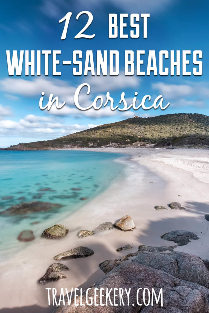 View of a beach with text overlay: 12 Best White Sand Beaches in Corsica