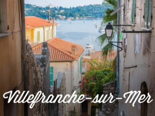 A maze of old streets opening onto the sea with a text overlay: Villefranche-sur-Mer