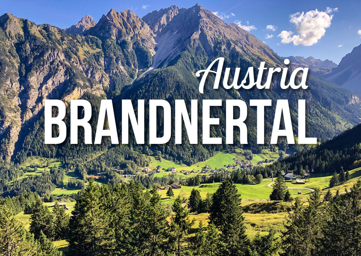 View of a Mountain Valley with a text overlay: Brandnertal Austria